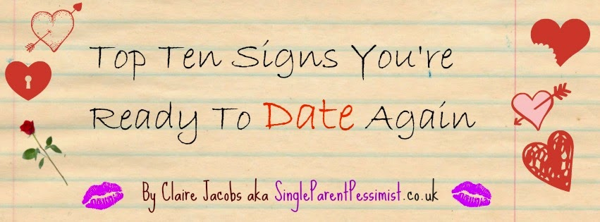 ten signs you're ready to date again