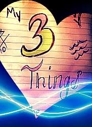 My 3 Things linky